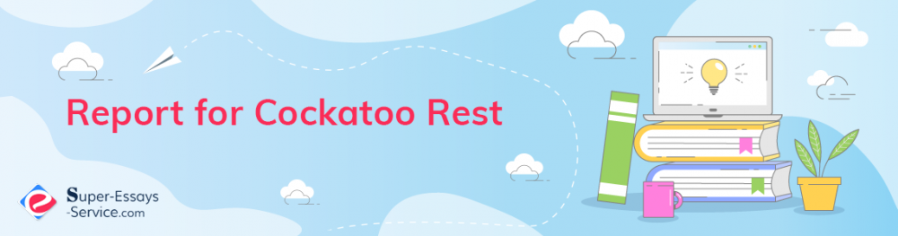 Report for Cockatoo Rest