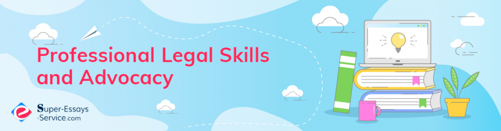 Professional Legal Skills and Advocacy