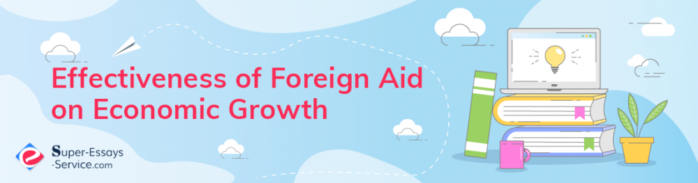 Effectiveness of Foreign Aid on Economic Growth