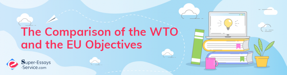 The Comparison of the WTO and the EU Objectives