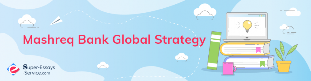 Mashreq Bank Global Strategy