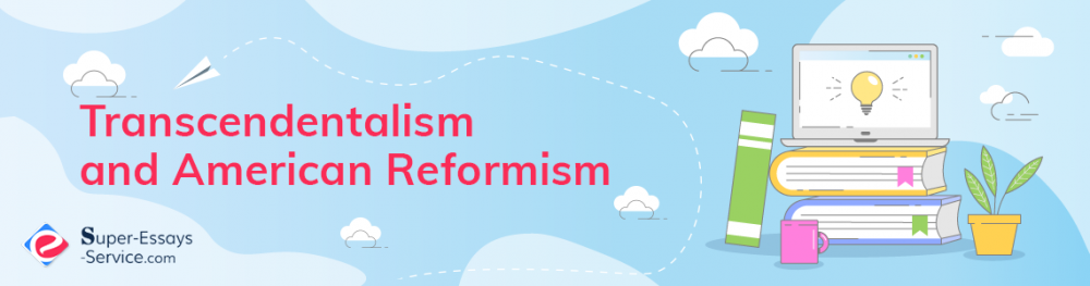 Transcendentalism and American Reformism