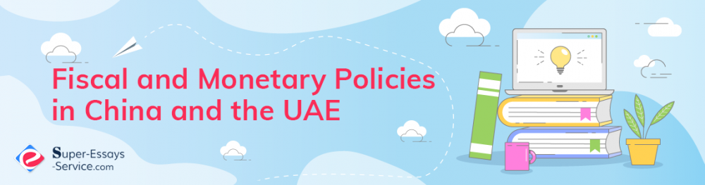 Fiscal and Monetary Policies in China and the United Arab Emirates