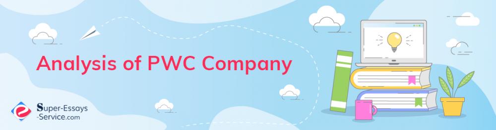 Analysis of PWC Company