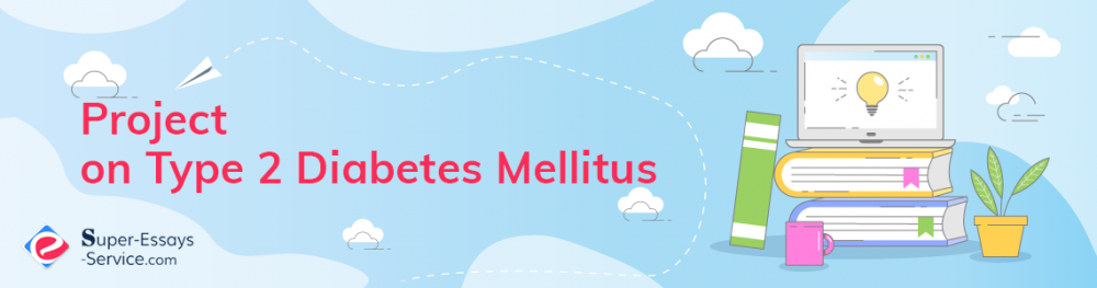 Project on Type 2 Diabetes Mellitus