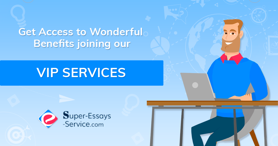 Vip Services at Super-essays-service.com